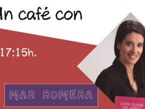 Un café con Mar Romera
